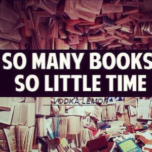 quotes about life so many books so little time Quotes about Life 297 ...