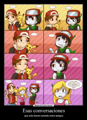 carteles pokemon cave story red quote curly conversaciones que solo