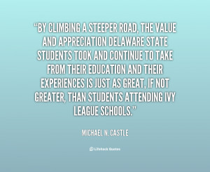 quote Michael N Castle by climbing a steeper road the value 69743 png