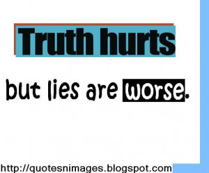created by is truth hurts quotes an truth hurts quotes to hurt quotes ...