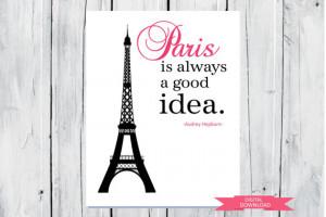 Audrey Hepburn quote: Paris PDF Digital Download Any Size