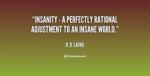 Insanity Perfectly Rational
