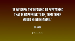 idi amin quotes i am the hero of africa idi amin