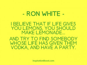 Ron White Lemons Quotes