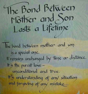The bond between mother and son is a special one. It remains unchanged ...