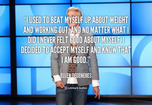 quote-Ellen-DeGeneres-i-used-to-beat-myself-up-about-144271