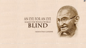 An eye for an eye ~ Anger Quote