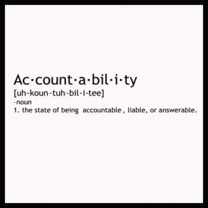 Accountability is normally viewed as being responsible—giving an ...