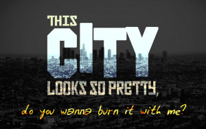 Hollywood Undead - City - Quote Wallpaper by sergiooakbr