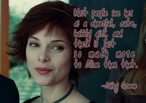 Ashley Greene on Alice Cullen
