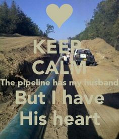 Pipeliners wife :-)