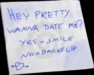 Hey Pretty, wanna date me?