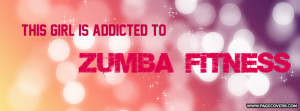 Funny Zumba Quotes Addicted to zumba .
