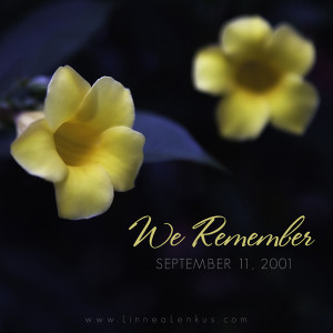 ... Quotes > All Inspirational Quotes > Flowers > We Remember Quote 9 11