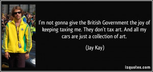 quote-i-m-not-gonna-give-the-british-government-the-joy-of-keeping ...