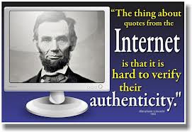 Quotes From Internet Is That It Is hard To verify Their Authenticity ...