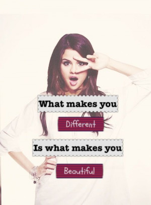 selena gomez quotes | selena gomez selenator what makes you beautiful ...