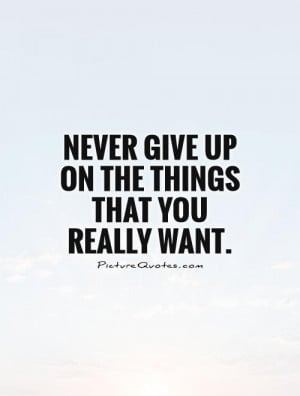 Quotes About Never Quitting QuotesGram