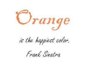 Quotes about Orange Color
