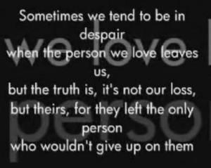 Sad Quote: The Person We Love…