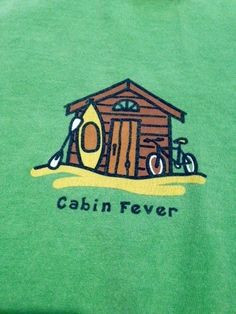 American Hippie Art Quotes ~ LIFE IS GOOD - Cabin Fever