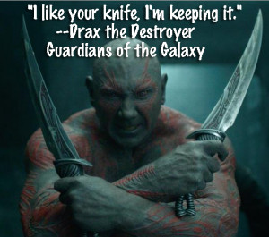 Guardians of the Galaxy TOP Drax the Destroyer Quotes!