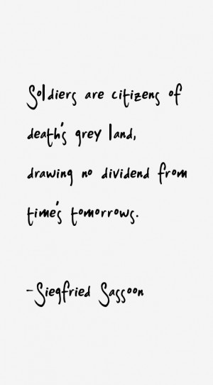 Siegfried Sassoon Quotes & Sayings