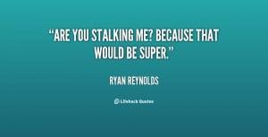 Facebook Stalking Quotes