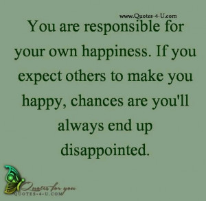 Happiness is within yourself...