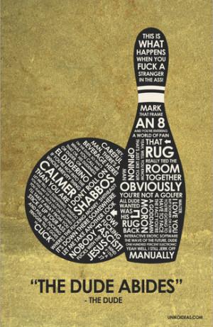 The Big Lebowski The Big Lebowski Quote Poster
