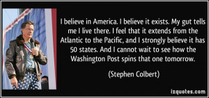 quote-i-believe-in-america-i-believe-it-exists-my-gut-tells-me-i-live ...