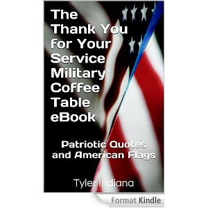 The Thank You for Your Service Military Coffee Table eBook: Patriotic ...