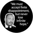 ... but never lose infinite hope--Martin Luther King, Jr. BUMPER STICKER