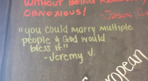 got my first quote on their chalk wall of quotes
