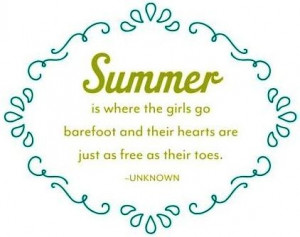 Summer, quotes, sayings, girls, great, positive
