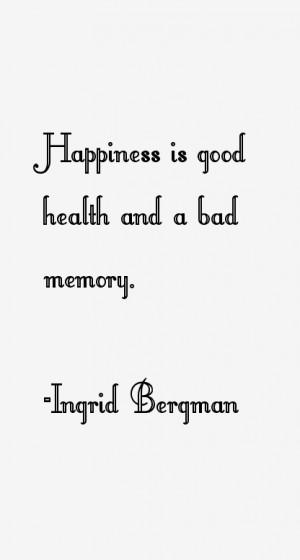 Ingrid Bergman Quotes amp Sayings