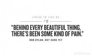 ... -every-beautiful-thing-theres-some-kind-of-pain-quotes-on-emotions