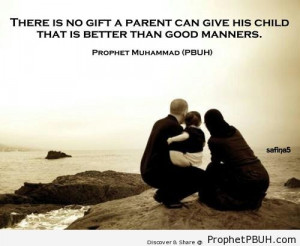 Good Manners - Islamic Quotes, Hadiths, Duas ← Prev Next →