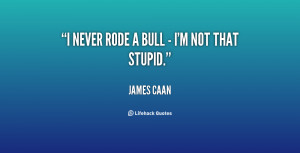 James Caan Quotes