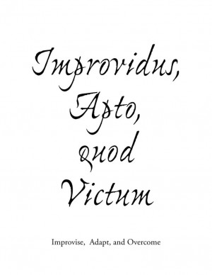 Improvise, Adapt and overcome in Latin i want to get this tattoo