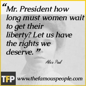 alice paul famous quotes