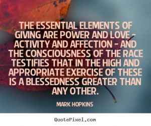 The essential elements of giving are power and love - activity and ...