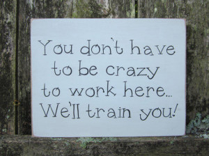 Wooden Funny Gray Office / Work Sign,
