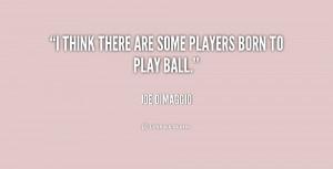 Joe Dimaggio Quote Sign