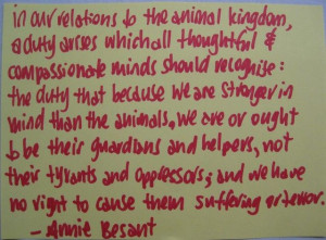 Inspirational Quote for the Week - Annie Besant & Animals