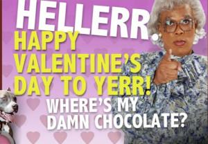 Madea Valentine