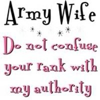 sayings or quotes army wife photo: Army Wife bigmouth.jpg