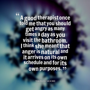 Quotes Picture: a good therapist once told me that you should get ...
