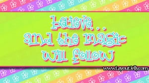quote believe in magic layout quote better off layout quote be kind ...