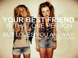 ... friend, fashion, friends, girls, girly things, quotes, swagger, tumblr